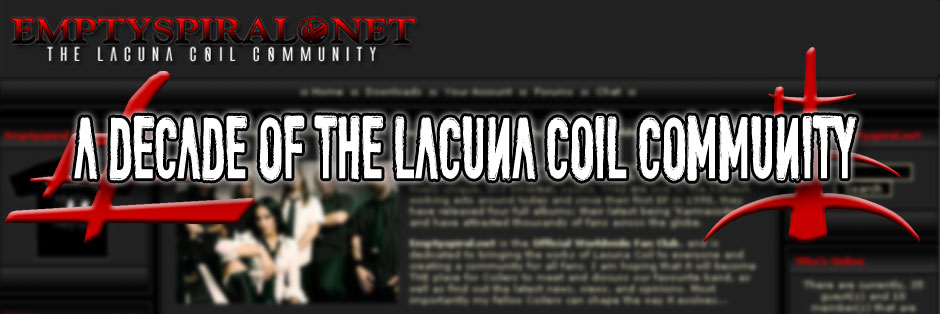 Emptyspiral / 10 years of the Lacuna Coil Community